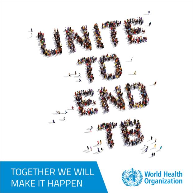 Unite to end TB, World Health Organistation